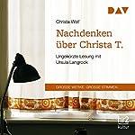 Nachdenken über Christa T. | Christa Wolf