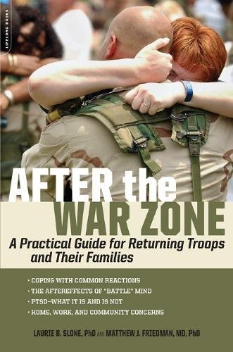 Download After the War Zone: A Practical Guide for Returning Troops and Their Families pdf epub