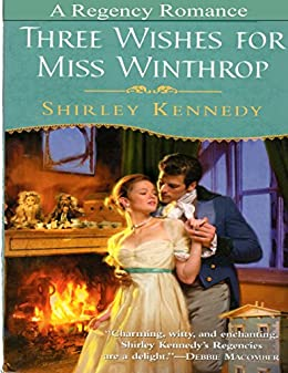 Three Wishes for Miss Winthrop by [Kennedy, Shirley]