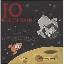Jo l'éléphant est un astronaute !
