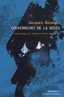 Gouverneurs de la rosée, Roumain, Jacques