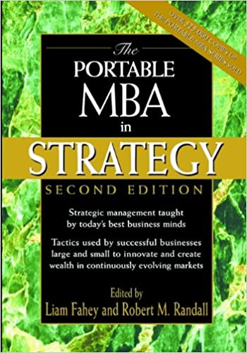 Amazon Com The Portable Mba In Strategy 9780471197089 Liam Fahey