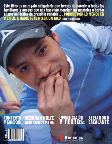 La Tacopedia Enciclopedia Del Taco Spanish Edition Deborah Holtz