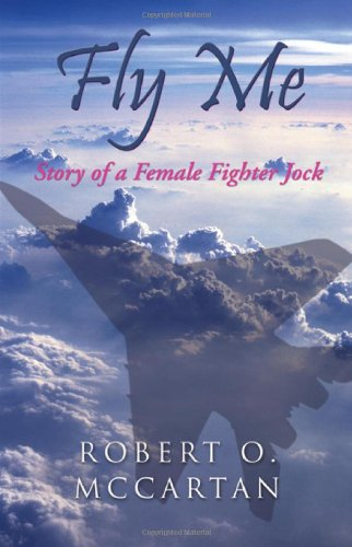Fly Me: Story of a Female Fighter Jock: Amazon.es: McCartan ...