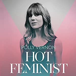 Hot Feminist Audiobook