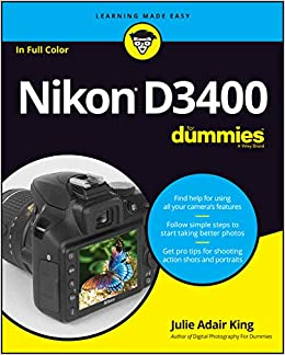 Nikon D3400 For Dummies: Amazon.es: King, Julie Adair: Libros en ...