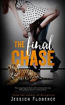 The Final Chase (Final Love Book 2) by [Florence, Jessica]
