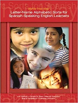 Book Words Their Way: Letter-Name Alphabetic Sorts for Spanish-Speaking English Learners by Lori Helman (2008-06-19)