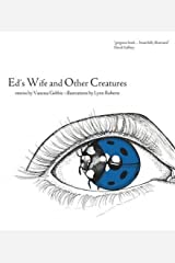 Ed's Wife and Other Creatures by Vanessa Gebbie (2015-10-01) Paperback