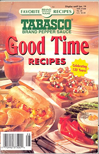 Tabasco Brand Pepper Sauce Good Time Recipes (Favorite Brand Name Recipes) (Volume 6)