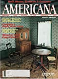 img - for Americana, July/August 1986, Volume 14, Number 3: Collecting Texas Country Furniture book / textbook / text book
