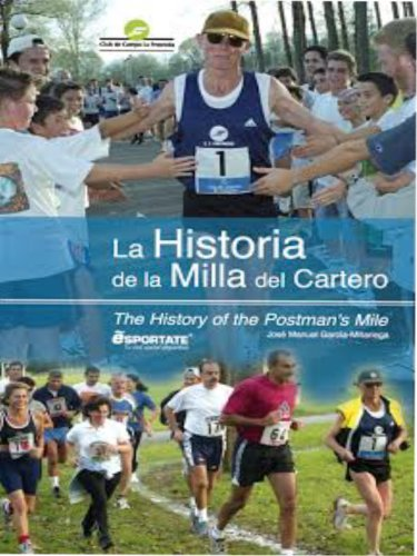 La Historia de la Milla del Cartero (The Story of the Postmans Mile) (