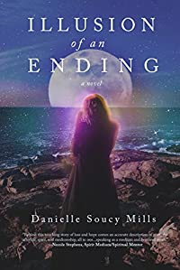 Illusion Of An Ending by Danielle Soucy Mills ebook deal
