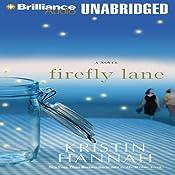 Firefly Lane: A Novel | Kristin Hannah