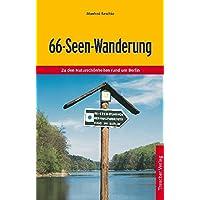 Die 66-Seen Wanderung: Zu den Naturschönheiten rund um Berlin (Trescher-Reihe Reisen)