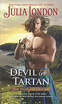 Devil in Tartan (The Highland Grooms) by [London, Julia]