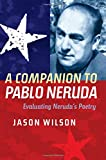 img - for A Companion to Pablo Neruda (Tamesis) book / textbook / text book