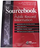 img - for The Sourcebook to Public Record Information: The Comprensive Guide to County, State, and Federal Public Record Sources book / textbook / text book