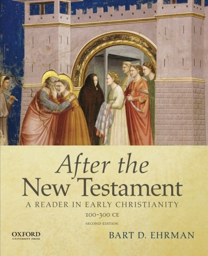 After New Testament:Reader In Early...