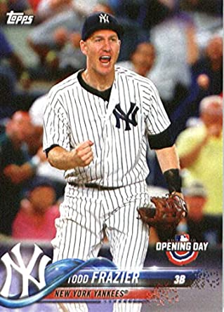 be66d627b79c7 Amazon.com: 2018 Topps Opening Day #74 Todd Frazier New York Yankees ...
