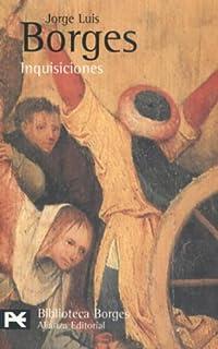 Inquisiciones / Otras inquisiciones: Jorge Luis Borges ...