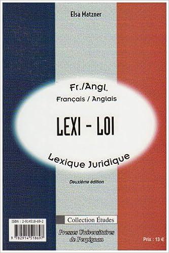 En ligne téléchargement Lexi-loi : lexique juridique français-anglais pdf, epub