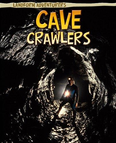 Download Cave Crawlers (Landform Adventurers) pdf epub