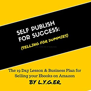 Self Publish for Success: Selling on Amazon for Dummies Audiobook