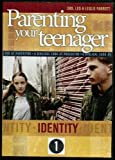 Parenting Your Teenager Identity 1