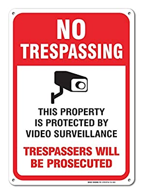 Video Surveillance Sign - No Trespassing Violators Will Be Prosecuted Legend .40 Aluminum 10 X 14 by Sigo Signs
