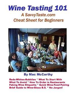 WINE TASTING 101 by [McCarthy, Mac]