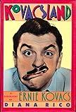 Kovacsland: A Biography of Ernie Kovacs