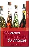26 vertus bienfaisantes du vinaigre par Vican