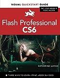 Flash Professional CS6: Visual QuickStart Guide
