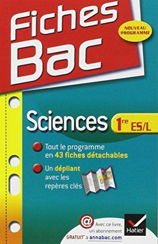 Fiches Bac: Sciences 1re Es/L By Isabelle Bednarek-Maitrepierre 2012-08-09