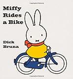 Miffy Rides a Bike, Dick Bruna, 1592260055
