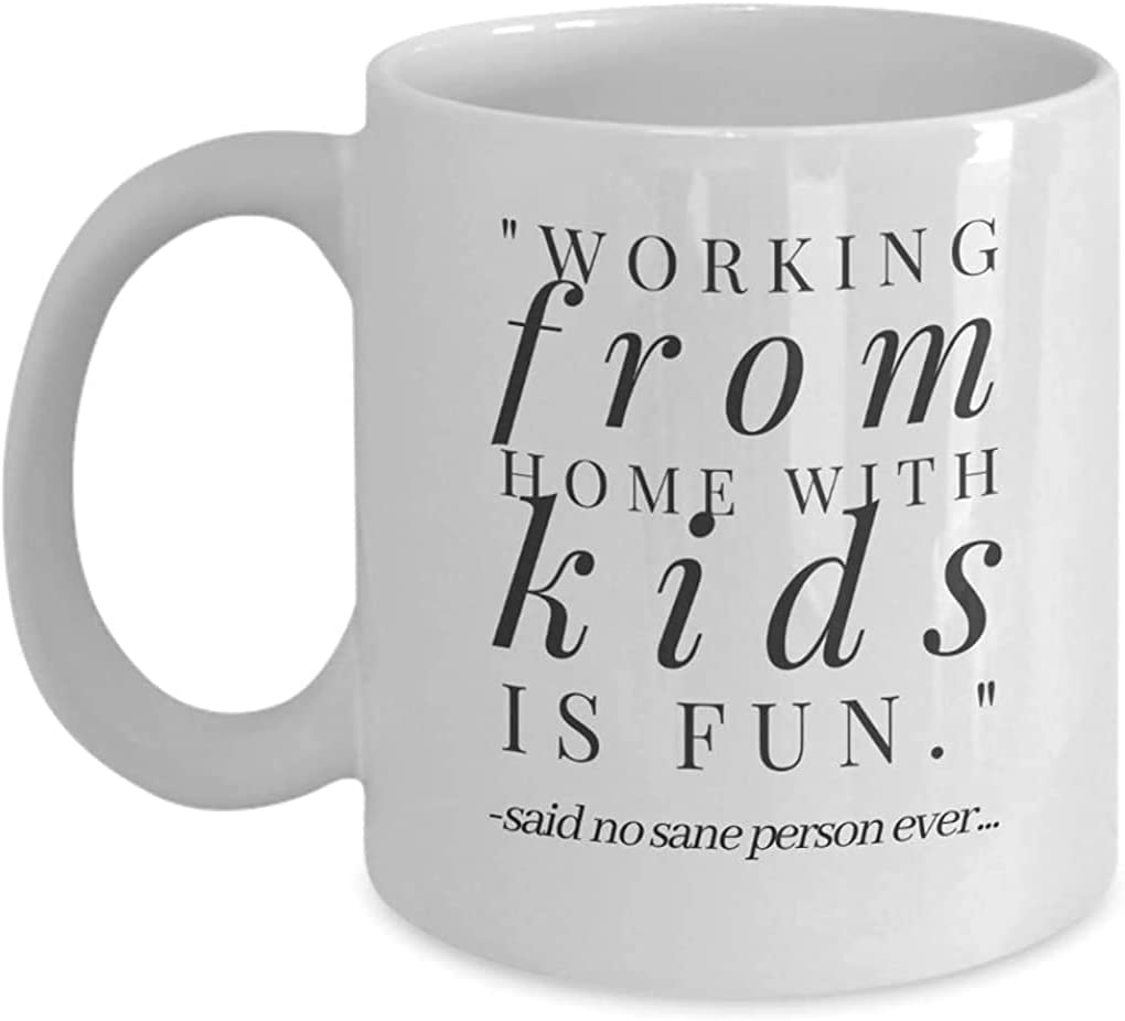 Funny Coffee Mug for Parents Working From Home With Kids- Coffee Cup for Moms or Dads Who Work Remotely with Children (11 oz)