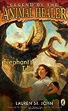 The Elephant's Tale, Lauren St. John, 014241879X