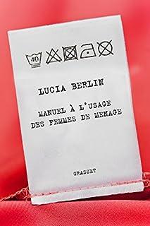 Manuel à l'usage des femmes de ménage, Berlin, Lucia