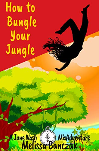 """A monkey was wearing my bra.Meet June Nash. Personal Assistant. Reluctant adventurer. Poor listener. The endless rainforest is not what she signed up for when she said yes. Sure, she might have stopped listening after her brother asked, """"You want to ..."""