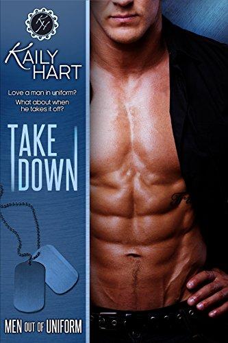 Take Down (Men out of Uniform Book 3) (Sexy Men Uniform)