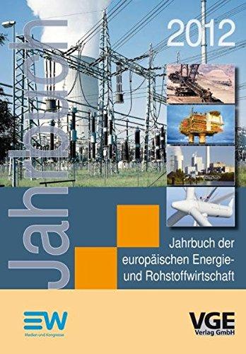 Jahrbuch der europäischen Energie- und Rohstoffwirtschaft 2012: Buch und CD-ROM