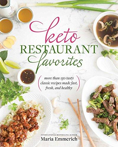 Keto Restaurant Favorites by Maria Emmerich