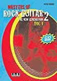 Masters of Rock Guitar 2: The New Generation, Volume 1 with CD (Audio)