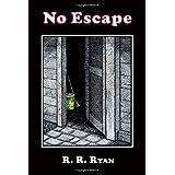No Escape (Dancing Tuatara Press)