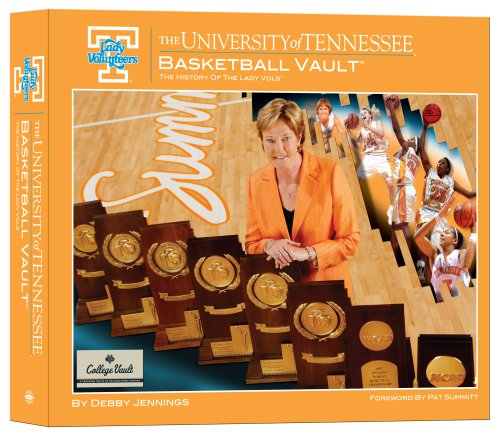 (The University of Tennessee Basketball Vault: The History of the Lady Vols)