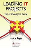 img - for Leading IT Projects: The IT Manager's Guide book / textbook / text book