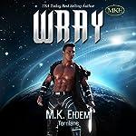 Wray: Tornians, Book 2 |  M.K. Eidem