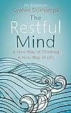 The Restful Mind, Khamtrul Rinpoche and Gyalwa Dokhampas, 1444762303