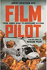 Film Pilot: From James Bond to Hurricane Katrina Paperback